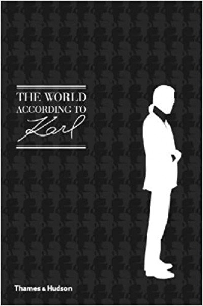 The World According to Karl: The Wit and Wisdom of Karl Lagerfeld (Inglés) Tapa dura